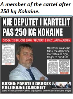 Made In Albania. A member of the cartel after 250 kg Kokaine.